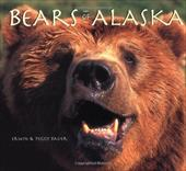 Bears of Alaska: The Wild Bruins of the Last Frontier