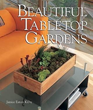 Beautiful Tabletop Gardens 9781579903695