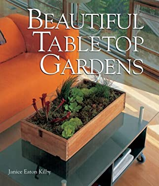 Beautiful Tabletop Gardens 9781579907662