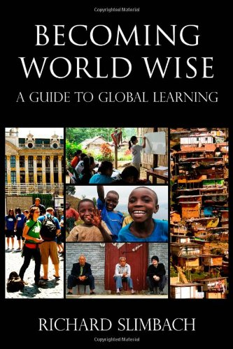 Becoming World Wise: A Guide to Global Learning 9781579223472
