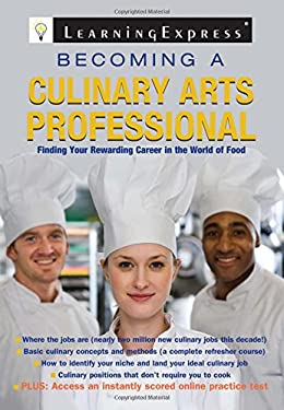 Becoming a Culinary Arts Professional 9781576857397