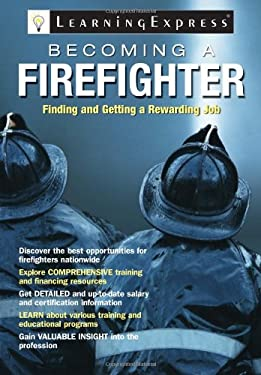 Becoming a Firefighter 9781576856550
