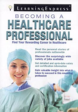 Becoming a Healthcare Professional 9781576857298