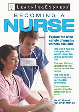 Becoming a Nurse 9781576856925