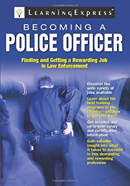 Becoming a Police Officer 9781576856802
