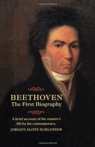 Beethoven: The First Biography 9781574670066