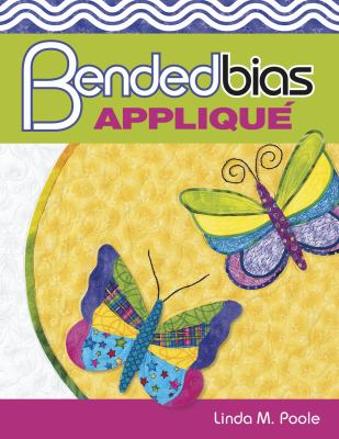 Bended Bias Applique 9781574328530