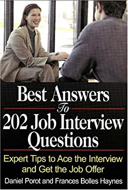 Best Answers to 202 Job Interview Questions: Expert Tips to Ace the Interview and Get the Job Offer 9781570232718