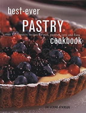 Best-Ever Pastry Cookbook 9781572155183