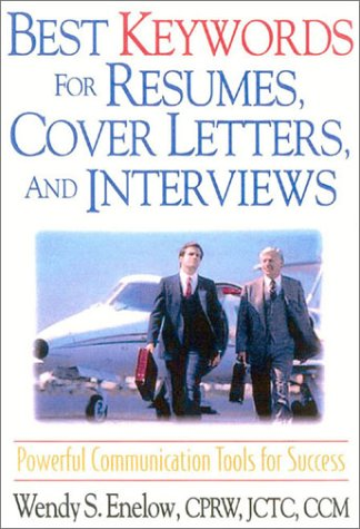 Best Keywords for Resumes, Cover Letters, and Interviews: Powerful Communications Tools for Success 9781570231957