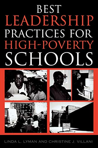 Best Leadership Practices for High-Poverty Schools 9781578860791
