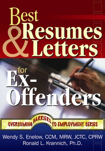 Best Resumes and Letters for Ex-Offenders 9781570232510