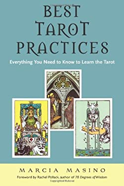 Best Tarot Practices: Everything You Need to Know to Learn the Tarot 9781578634323