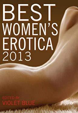 Best Women's Erotica 2013 9781573448987