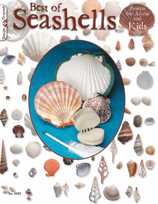 Best of Seashells: Projects for Adults and Kids 9781574213300