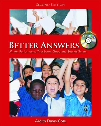 Better Answers: Written Performance That Looks Good and Sounds Smart [With CDROM] 9781571107480