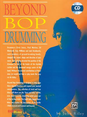 Beyond Bop Drumming: Book & CD [With CD]