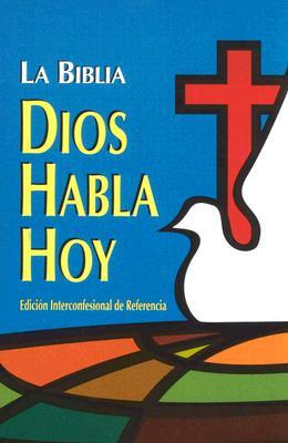 Biblia Dios Habla Hoy-VP: Edicion Interconfesional de Referencia 9781576970782