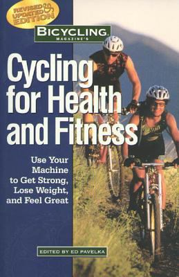 Bicycling Magazine's Cycling for Health 9781579542283