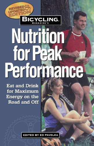 Bicycling Magazine's Nutrition for Peak 9781579542528