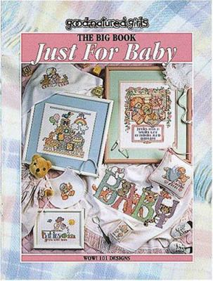 The Big Book Just for Baby: Cross Stitch 9781574867213
