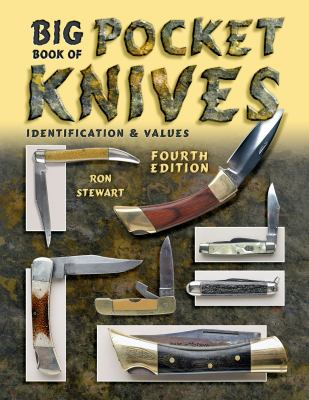 Big Book of Pocket Knives: Identification & Values 9781574326307