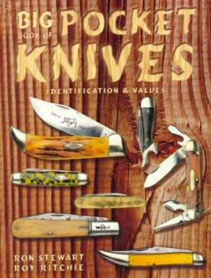 Big Book of Pocket Knives Identification and Values 9781574321784