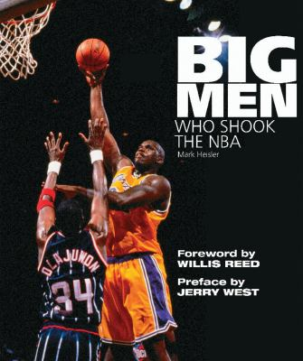 Big Men Who Shook the NBA 9781572437661
