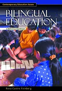 Bilingual Education: A Reference Handbook 9781576071250