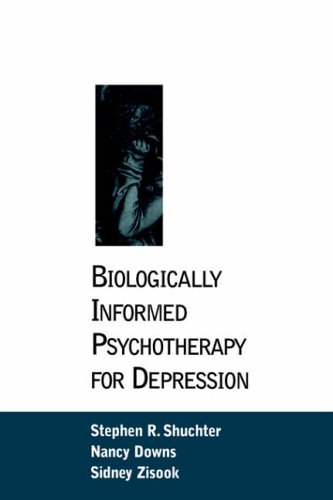 Biologically Informed Psychotherapy for Depression 9781572300699