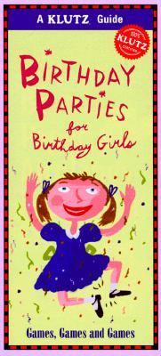 Birthday Parties for Girls 9781570542770