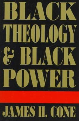 Black Theology & Black Power 9781570751578