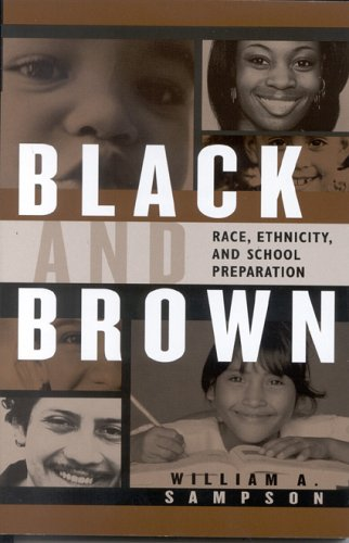 Black and Brown: Race, Ethnicity, and School Preparation 9781578861880