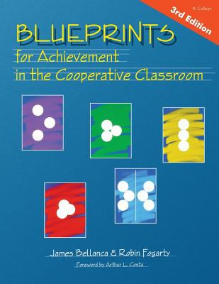Blueprints for Achievement in the Cooperative Classroom 9781575175485