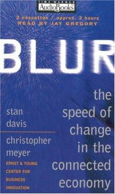 Blur: The Speed of Change in the Connected Economy 9781570426629