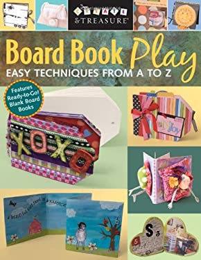 Board Book Play: Easy Techniques from A to Z 9781571204073
