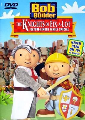 Bob the Builder: The Knights of Fix-A-Lot 9781571324771