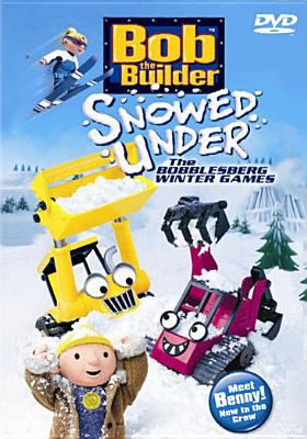 Bob the Builder: Snowed Under - The Bobblesberg Winter Games 9781571329158