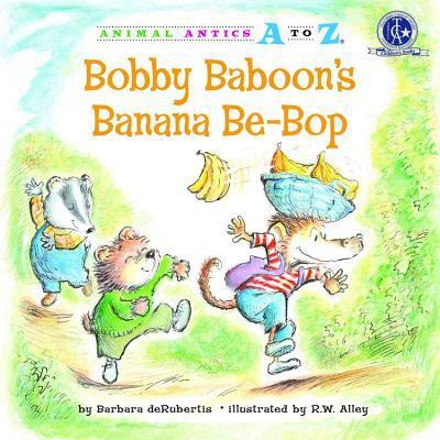 Bobby Baboon's Banana Be-Bop 9781575653952