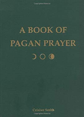 Book of Pagan Prayer 9781578632558