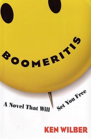 Boomeritis: A Novel That Will Set You Free!