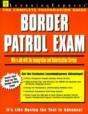 Border Patrol Exam 9781576851401