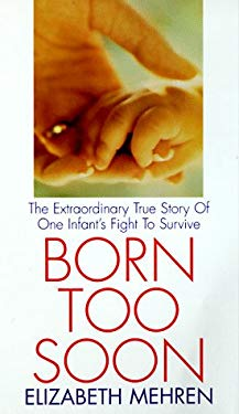 Born Too Soon 9781575663159