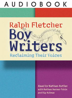 Boy Writers: Reclaiming Their Voices 9781571107350