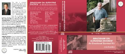 Bradshaw On: Surviving Divorce: An Emotional Survival Kit 9781573880213