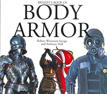 Brassey's Book of Body Armor (H) 9781574882933