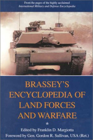 Brassey's Encyclopedia of Land Forces and Warfare 9781574880878