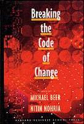 Breaking the Code of Change 9781578513314