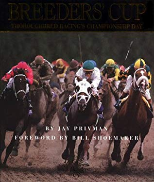 Breeders' Cup: Thoroughbred Racing's Championship Day 9781572434134