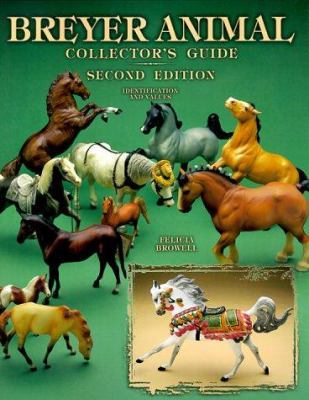 Breyer Animal Collector's Guide: Identification and Values 9781574321357